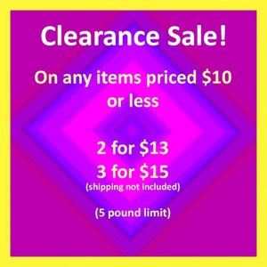Clearance Sale! 2 for $13 or 3 for $15